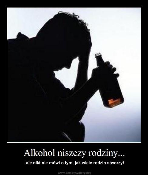 Alkohol niszczy rodziny... - ale nikt nie mówi o tym, jak wiele rodzin stworzył