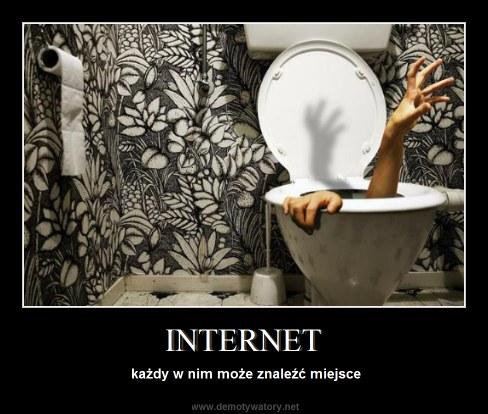INTERNET - każdy w nim może znaleźć miejsce