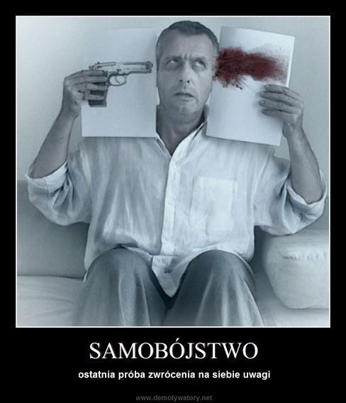 SAMOBÓJSTWO - ostatnia próba zwrócenia na siebie uwagi