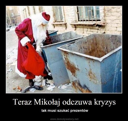 Teraz Mikołaj odczuwa kryzys - tak musi szukać prezentów