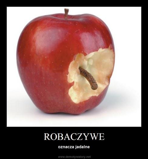 ROBACZYWE - oznacza jadalne