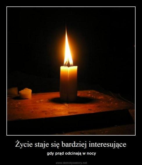 Życie staje się bardziej interesujące - gdy prąd odcinają w nocy