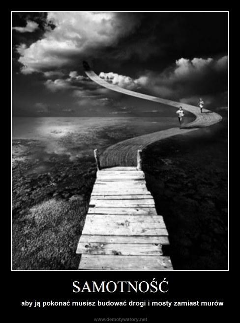 SAMOTNOŚĆ - aby ją pokonać musisz budować drogi i mosty zamiast murów