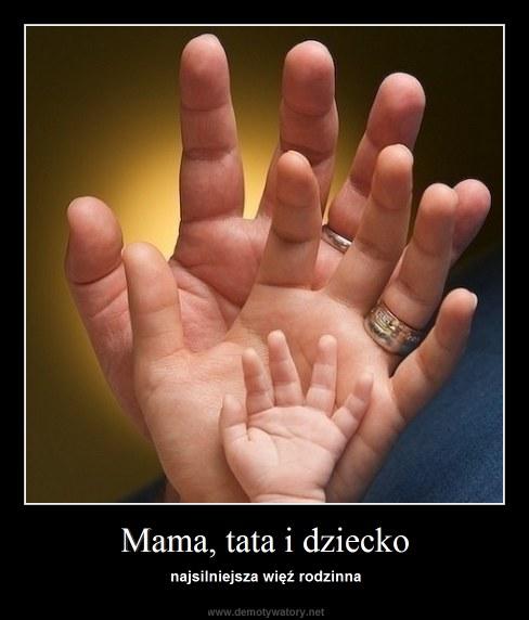 Mama, tata i dziecko - najsilniejsza więź rodzinna