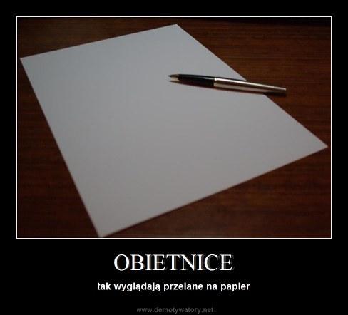 OBIETNICE - tak wyglądają przelane na papier