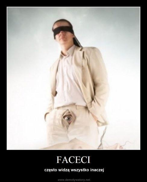 FACECI - często widzą wszystko inaczej