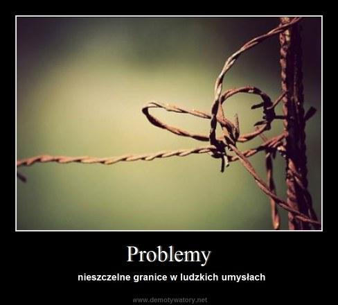 Problemy - nieszczelne granice w ludzkich umysłach