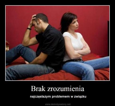 Brak zrozumienia - najczęstszym problemem w związku