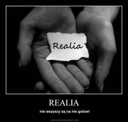 REALIA - nie wszyscy są na nie gotowi