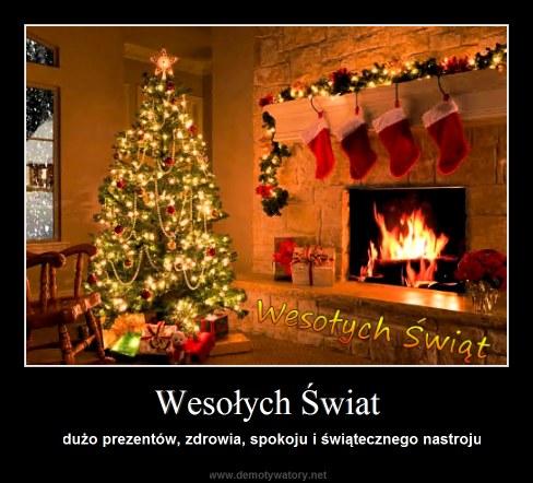 Wesołych Świat - dużo prezentów, zdrowia, spokoju i świątecznego nastroju