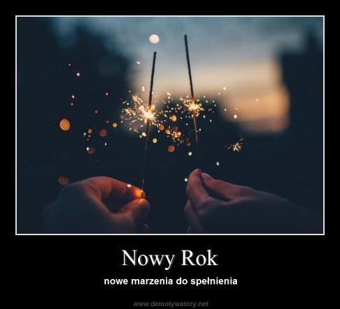 Nowy Rok - nowe marzenia do spełnienia