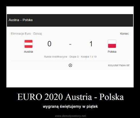 EURO 2020 Austria - Polska - wygraną świętujemy w piątek