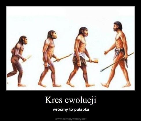 Kres ewolucji - wróćmy to pułapka