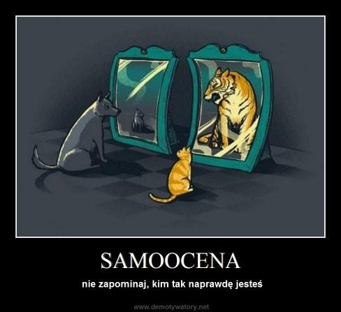 SAMOOCENA - nie zapominaj, kim tak naprawdę jesteś